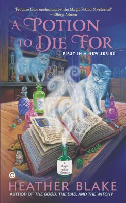 A Potion to Die For By Blake, Heather