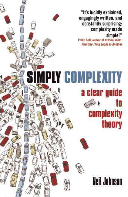 Simply Complexity By Johnson, Neil F.